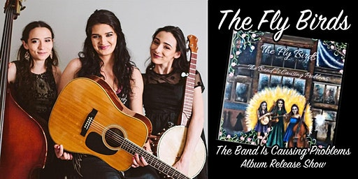 The Fly Birds - Album Release Show w/ Brendan Hearn & Dakota Karper