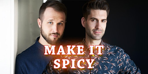 [Workshop] Make it Spicy with Adam Cawley & Rob Norman of The Backline Podcast