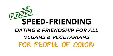Vegan Speed Friending: POC ONLY tickets