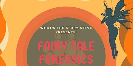 WTSS Presents: Fairy Tale Forensics tickets