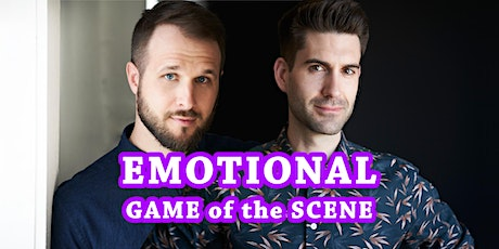 [Workshop] Emotional Game of the Scene w/ Adam & Rob (The Backline Podcast) tickets