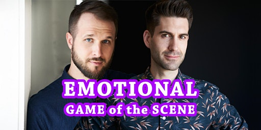 [Workshop] Emotional Game of the Scene w/ Adam & Rob (The Backline Podcast)