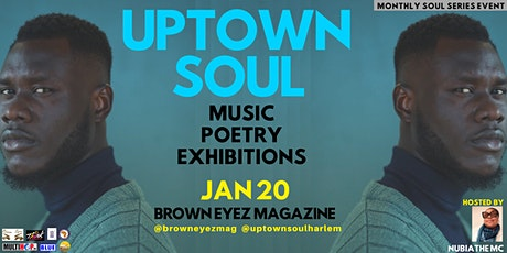 Uptown Soul: Music, Poetry & Exhibitions tickets