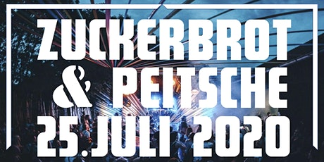Zuckerbrot&Peitsche Open Air  2020 tickets