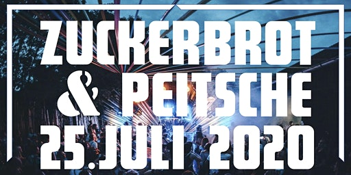 Zuckerbrot&Peitsche Open Air  2020