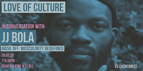 Love of Culture: In conversation with JJ Bola tickets