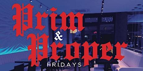 Prim & Proper Friday's @ Elite (Williamsburg BK) tickets