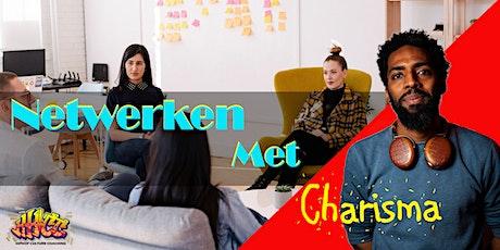 Netwerken met Charisma tickets