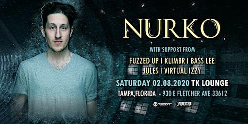 NURKO @ Tk Lounge  ( Tampa, FL )