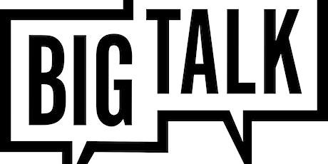 Make Big Talk  tickets