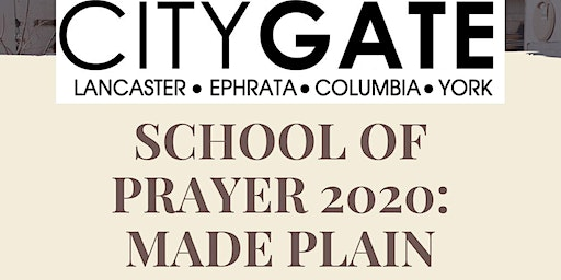 School of Prayer 2020: Made Plain