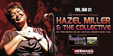 HAZEL MILLER & THE COLLECTIVE w/ The Lesster More Band tickets