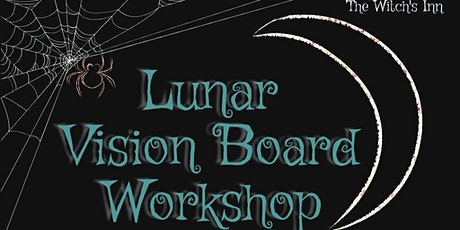Lunar Vision Board Workshop tickets