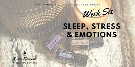 Sleep, Stress and Emotions