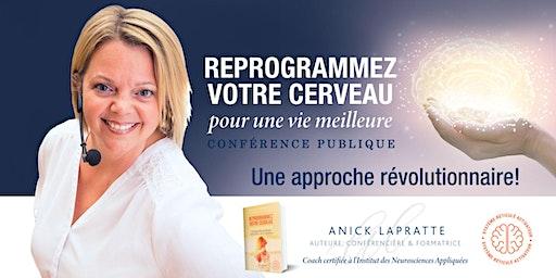 Reprogrammez votre cerveau - Conférence publique à Gatineau (supplémentaire)