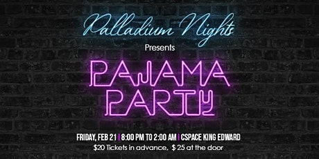 Palladium Nights Presents: PAJAMA PARTY tickets