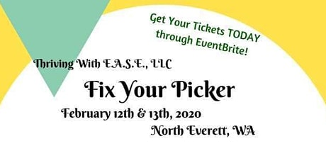 Fix Your Picker - A Relationship Workshop tickets