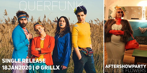 QUERFUNK Single Release + Aftershowparty with DJ SUSIE FLOWERS @Grillx