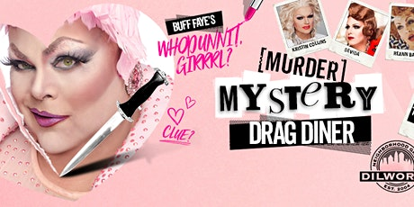 """Buff Faye's Drag Diner: """"Food, Fun & Drag for the Whole Family"""" tickets"""