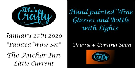 Who's Crafty - Painted Wine Set - Anchor Inn tickets