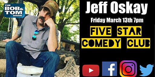 Jeff Oskay - Five Star Comedy Club