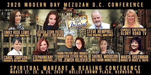 Modern Day Mezuzah Spiritual Warfare & Healing Conference- DC