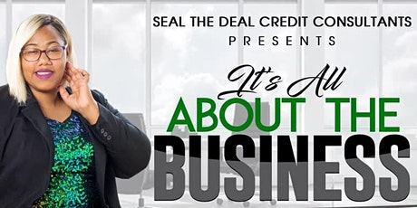 Seal The Deal: It's ALL About the Business tickets