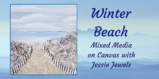 Winter Beach ~ Mixed Media on Canvas