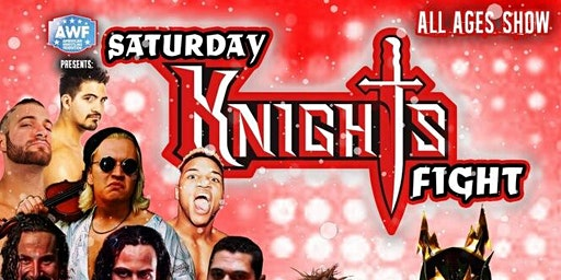 "THE AMERICAN WRESTLING FEDERATION PRESENTS  ""SATURDAY KNIGHTS"""
