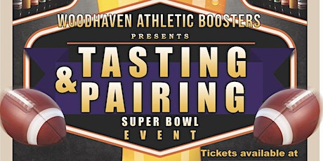 Woodhaven Tasting and Pairing SuperBowl Event tickets