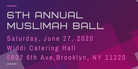 6th Annual Muslimah Ball tickets