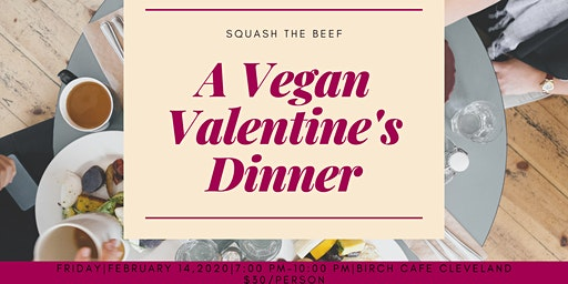 A Vegan Valentine's Dinner