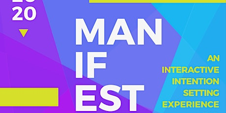 Manifest IT!   An Interactive Intention Setting Experience for Creatives tickets