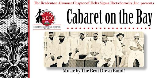 Delta Sigma Theta presents Cabaret on the Bay