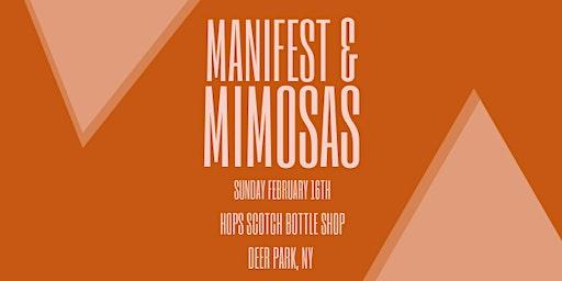 Manifest & Mimosas
