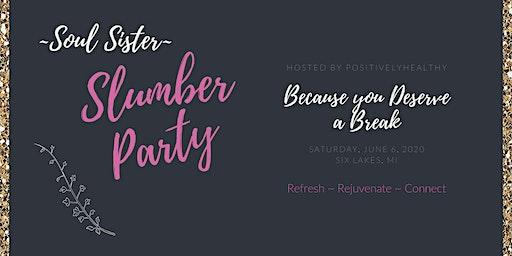 Soul Sister Slumber Party