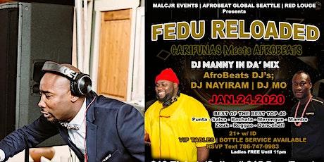 FEDU RELOADED - GARIFUNAS Meets AFROBEATS tickets