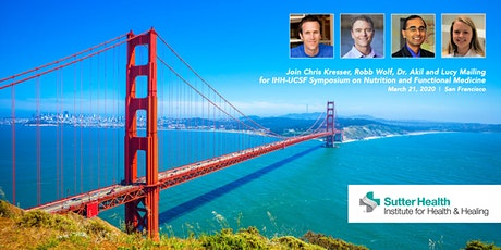 2020 IHH-UCSF Symposium on Nutrition and Functional Medicine  tickets