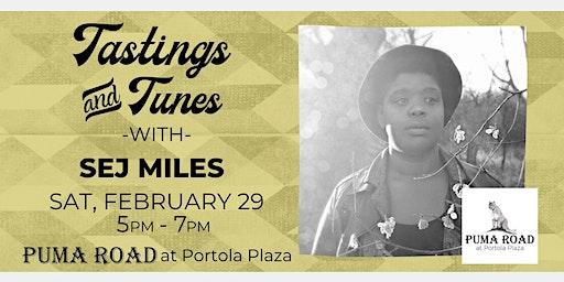Live Music - Tastings & Tunes w/ Sej Miles