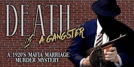 Death of a Gangster tickets