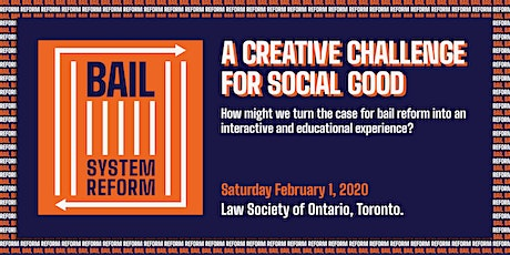 Creative Design Challenge: Building Momentum for Bail Reform in Ontario tickets