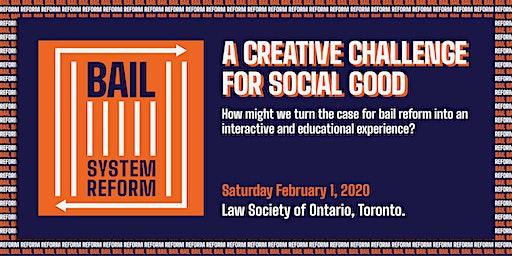 Creative Design Challenge: Building Momentum for Bail Reform in Ontario