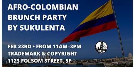 All You Can Eat Afro-Colombian Brunch By SukulentaSF tickets