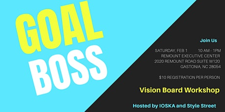 Goal Boss Vision Board Workshop  tickets