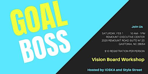 Goal Boss Vision Board Workshop