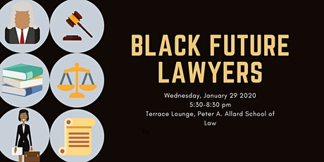 Black Future Lawyers: Panel and  Reception tickets
