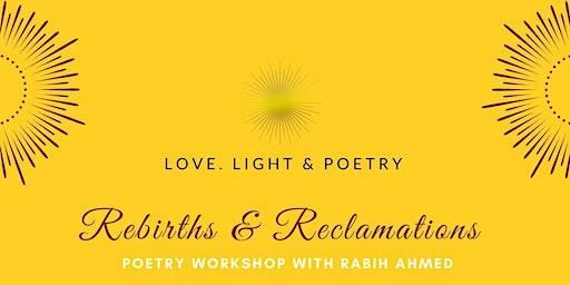 Rebirths & Reclamations Poetry Workshop
