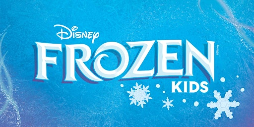 Frozen Kids Tickets Wednesday, February 26th