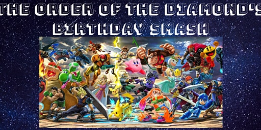 The Order of The Diamond's Birthday SMASH