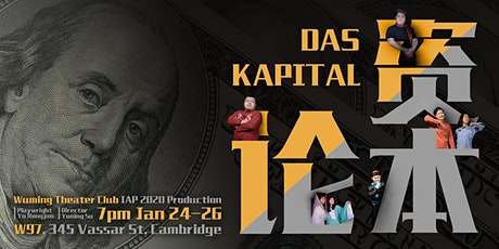 'Das Kapital' Wuming Theater Club IAP 2020 Production tickets